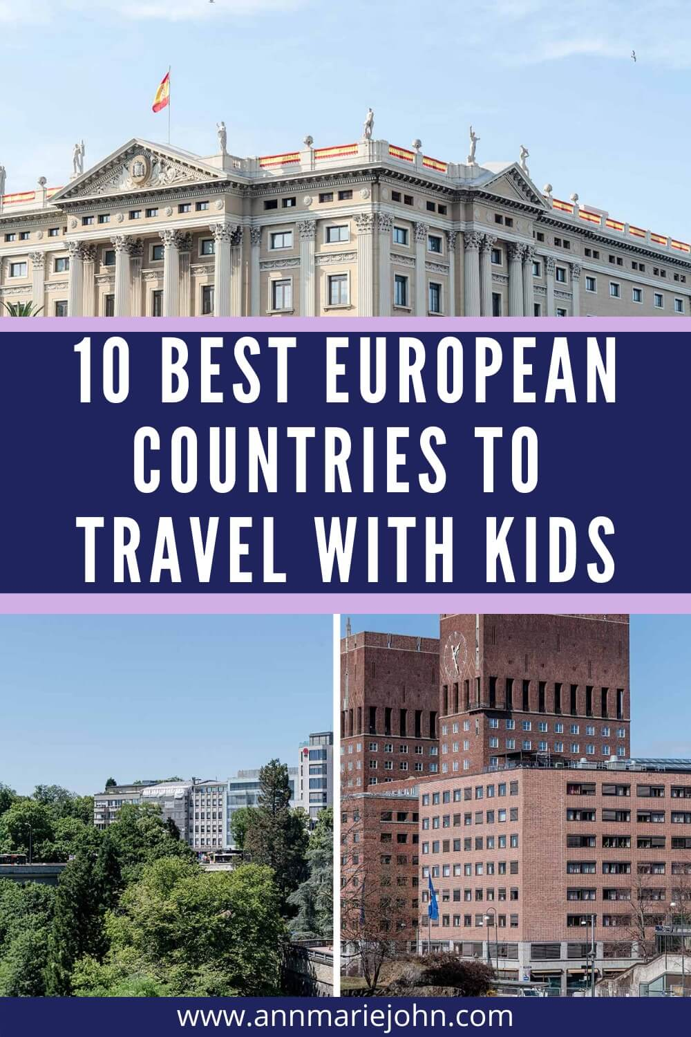 Ten Best European Countries to Travel With Kids
