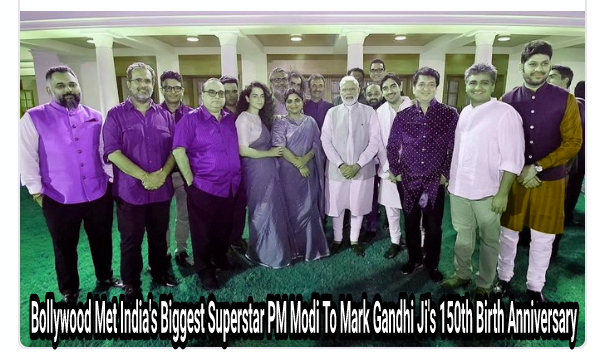 Bollywood Met India's Biggest Superstar PM Modi To Mark Gandhi Ji's 150th Birth Anniversary