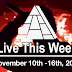 Live This Week: November 10th - 16th, 2019