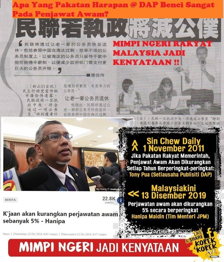 Apa Yang Pakatan Harapan @Regime DAP Benci Sangat Pada Penjawat Awam?