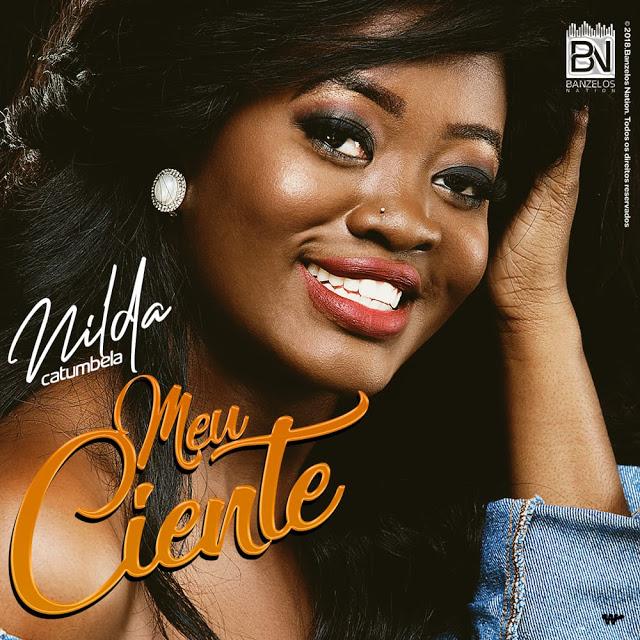 Nilda Catumbela - Meu Ciente (Kizomba) [DOWNLOAD] 2018