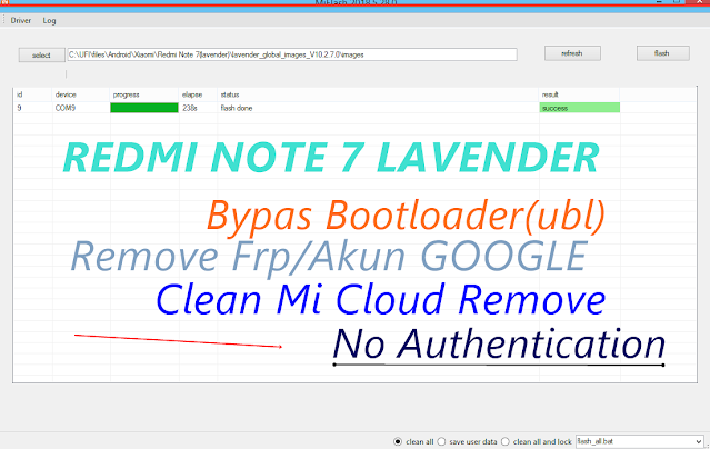 File Sakti Redmi Note 7(Lavender)_Clean Mi CLoud/Frp_Bypass Ubl_Ganti ic emmc Langsung ON