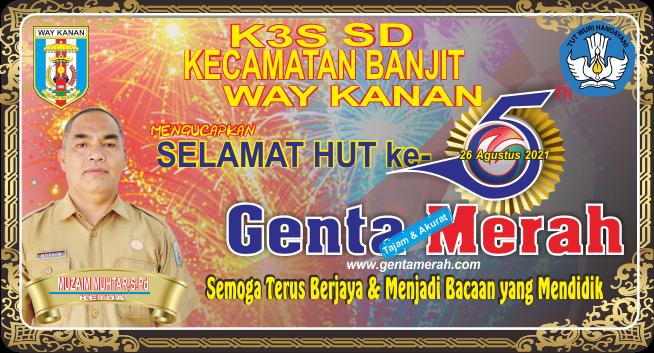 K3S SD Banjit Mengucapkan Dirgahayu ke-5 Genta Merah