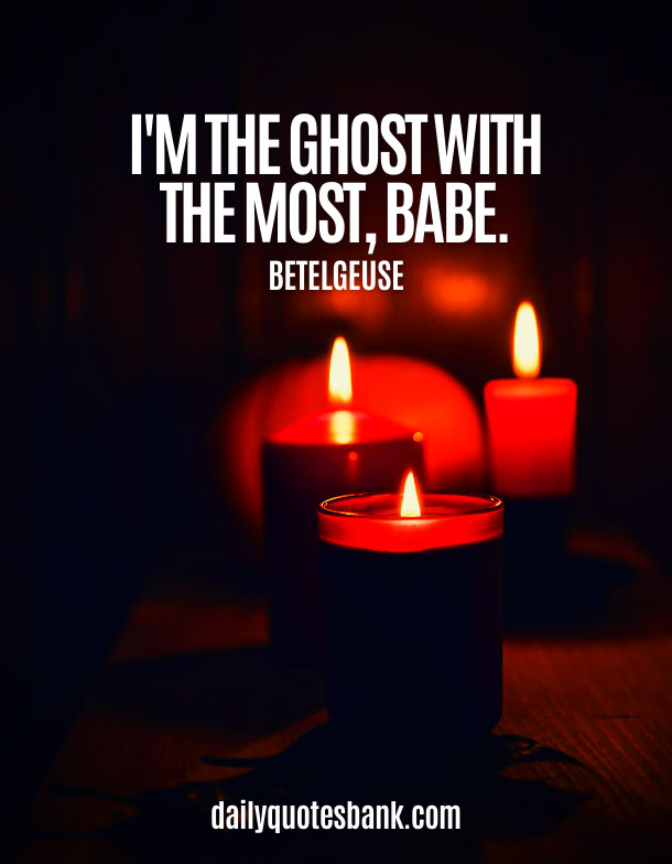 Spooky Quotes About Halloween Funny