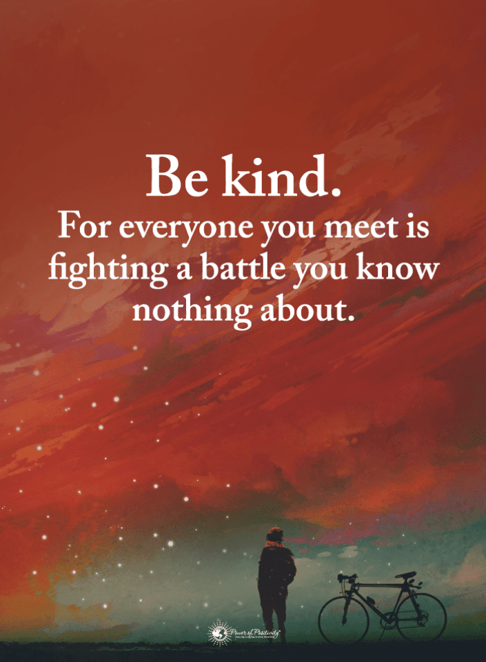 Be kind Quotes, Quotes,