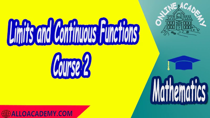 Course Limits and Continuous Functions Definitions of Limits Properties of Limits Limit point Left and right limitsLimits and Infinity Continuity pdf Mathantics Course Abstract Exercises whit solutions Exams whit solutions pdf mathantics maths course online education math problems math help math tutor be online academy study online online education online education programs online tech schools online study courses learning online good online schools finite math online classes for adults online distance learning online doctoral programs online master degree best online schools bachelor of early childhood education elementary education online distance learning universities distance learning colleges online education degree phd in education online early childhood education online i need a degree fast early childhood degree top online schools online doctoral programs in education educational leadership doctoral programs online distance learning bachelor degree bachelor's degree in early childhood education online technical schools bachelor of early childhood education online distance