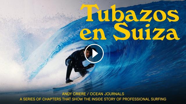 TUBAZOS EN SUIZA - OCEAN JOURNALS EP 03