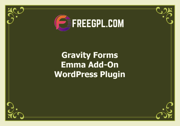 Gravity Forms Emma Add-On Free Download