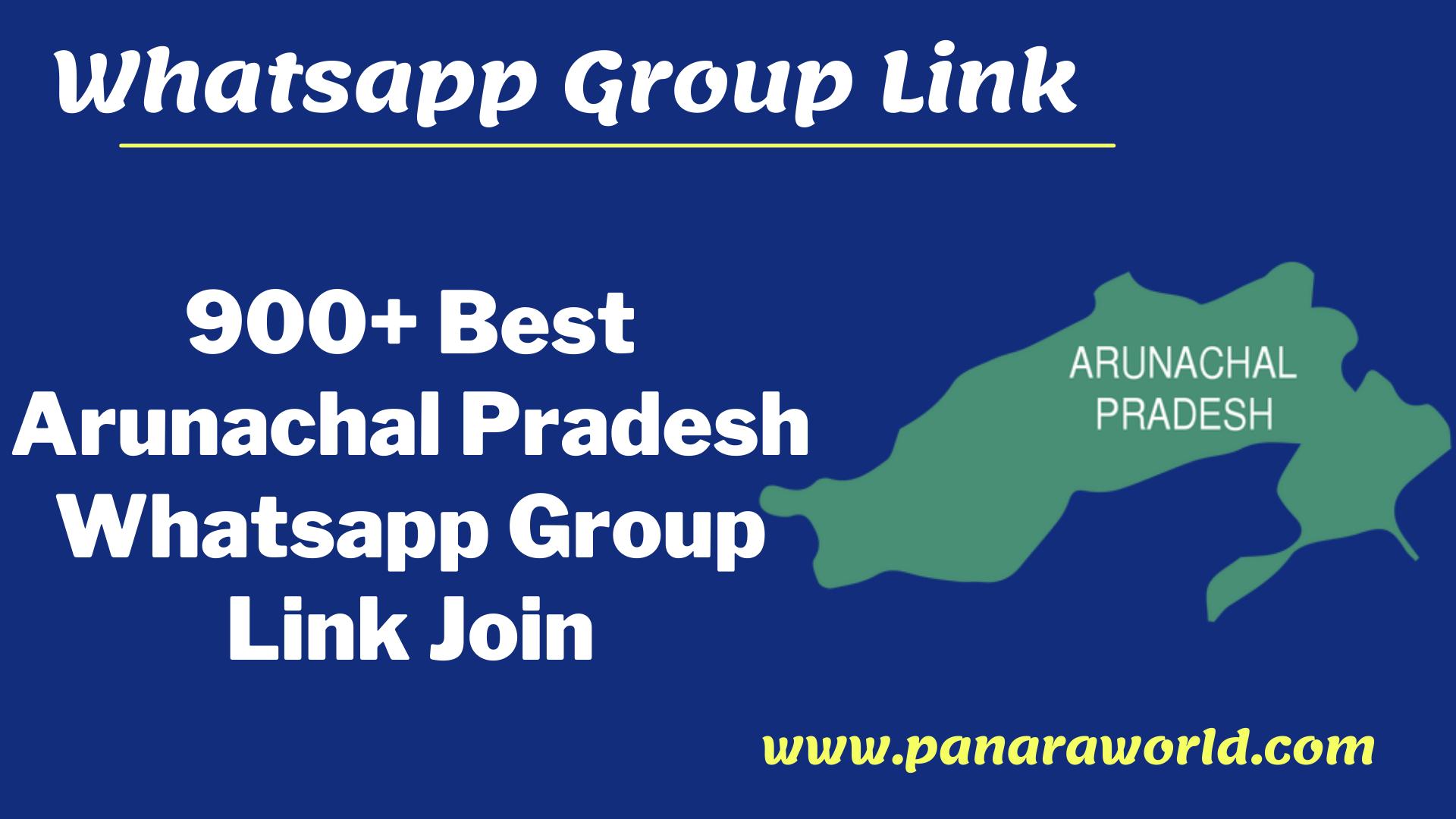 Arunachal Pradesh Whatsapp Group link