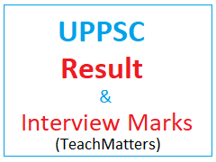 image : UPPSC Result 2021 Interview Marks @ TeachMatters