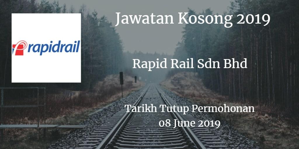 Jawatan Kosong Rapid Rail Sdn Bhd 08 June 2019