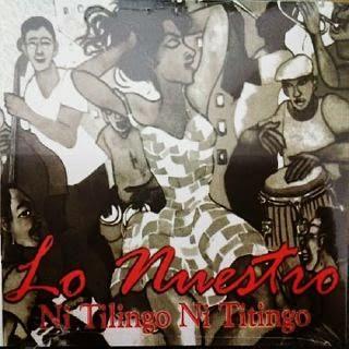 NI TILINGO NI TITINGO - ORQUESTA LO NUESTRO (2007)