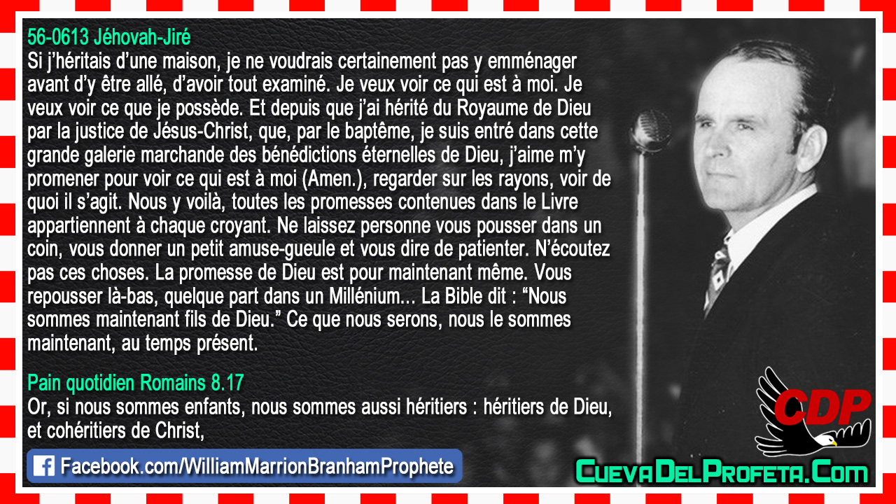 Toutes les promesses contenues dans le Livre appartiennent à chaque croyant - William Marrion Branham
