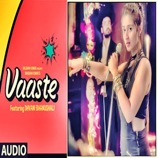 Vaaste Song Lyrics Dhvani Bhanushali