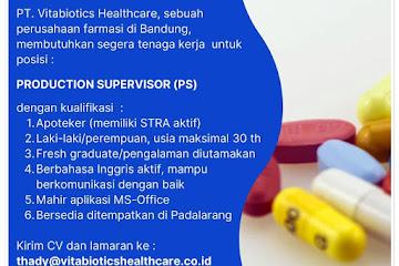 Lowongan Kerja Production Supervisor PT Vitabiotics Healthcare