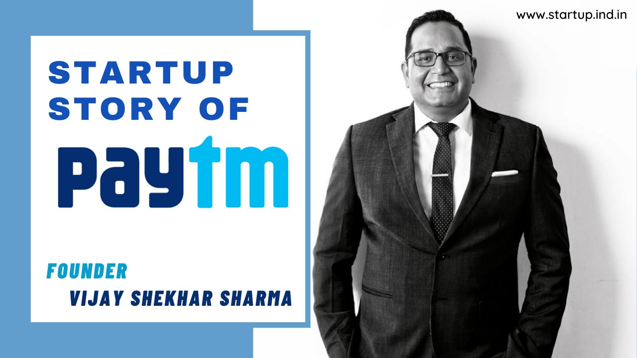 Startup Success Story of Paytm Vijay Shekhar Sharma