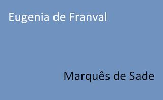 Eugenia de FranvalMarquês de Sade