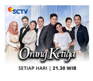 Sinopsis Orang Ketiga Sctv Rabu 9 Mei - Episode 171.
