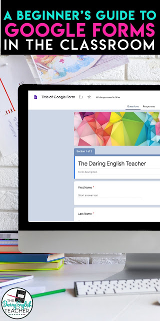 Google Forms in the Classroom: A Beginner's Guide