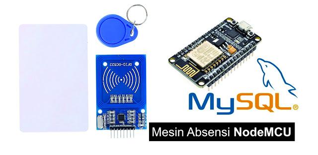 Absensi Online menggunakan NodeMCU dan modul RFID RC522