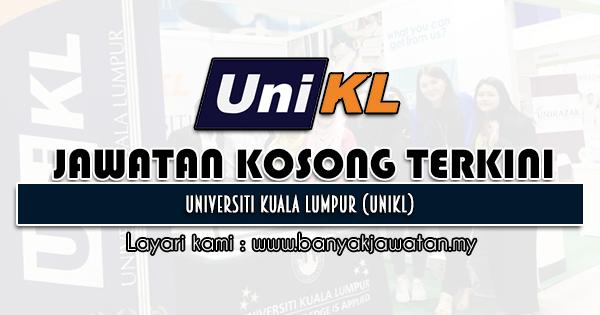 Jawatan Kosong 2021 di Universiti Kuala Lumpur (UniKL)