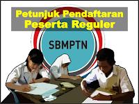 Pendaftaran SBMPTN Reguler Non Bidik Misi 2017-2018