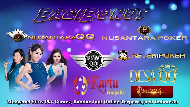 Mengenal Situs Pkv Games, Bandar Judi Online Terpercaya di Indonesia