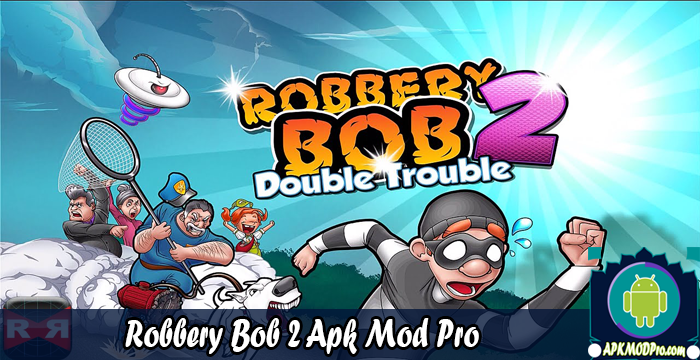 Download Robbery Bob 2: Double Trouble MOD APK (Unlimited Money) Terbaru 2020
