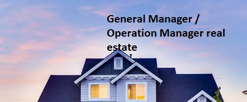 images of General Manager / Operation Manager real estate