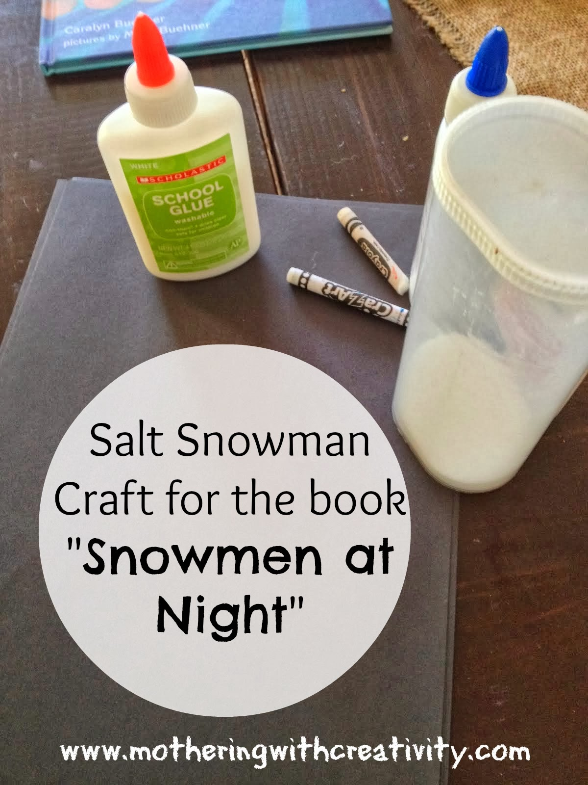Mothering With Creativity Salt Snowmen Craft For The