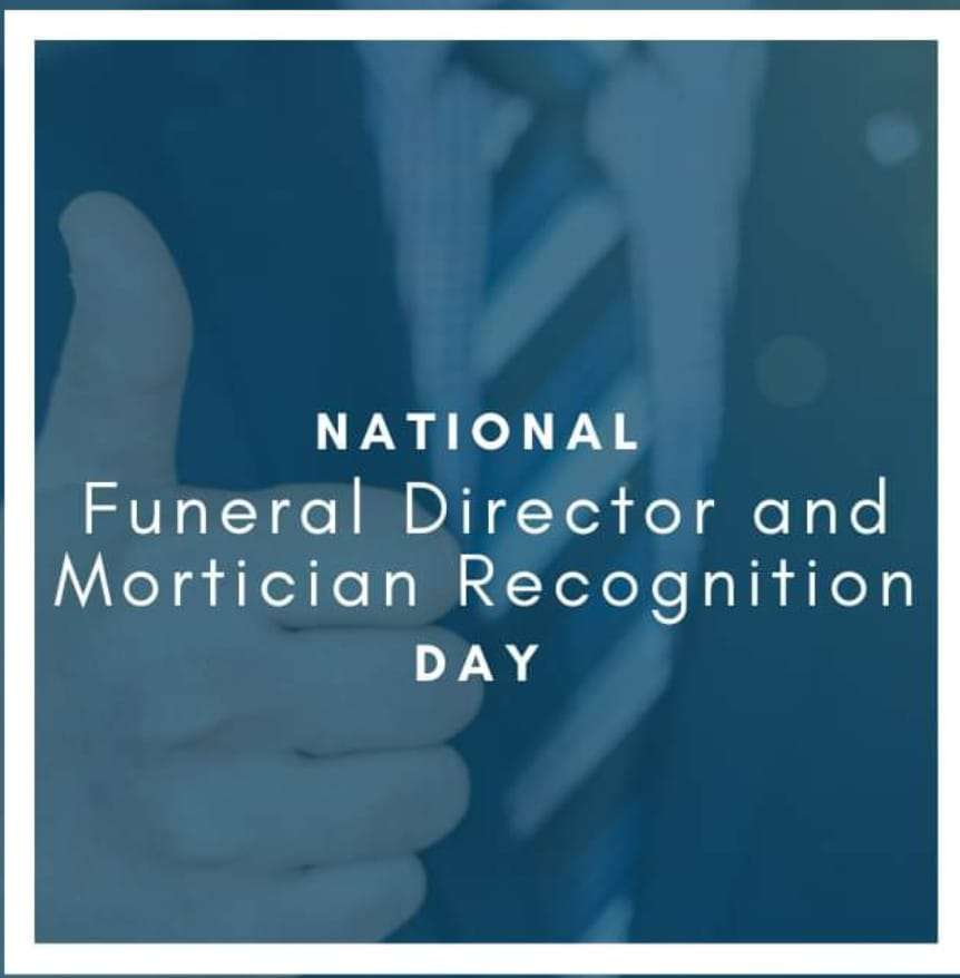 National Funeral Director and Mortician Recognition Day Wishes Beautiful Image