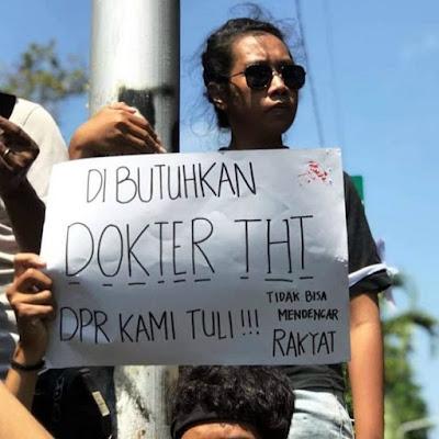 Dibutuhkan Dokter THT, DPR Kami Tuli!!! Tidak Bisa Mendengar Rakyat