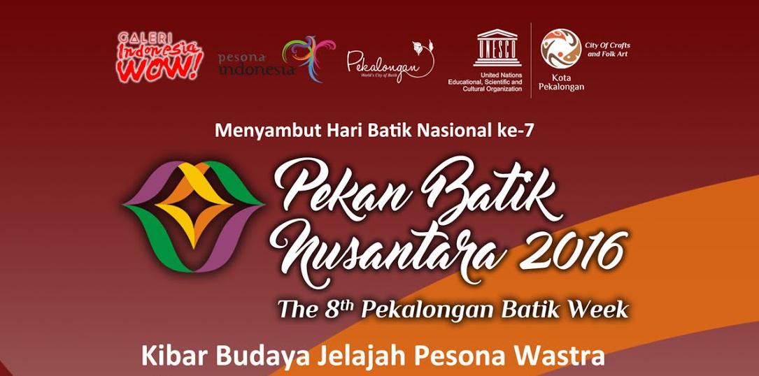 Event Pekalongan 4 9 Oktober 2016 Pekalongan Batik Week 2016