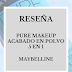 [Review] Pure MakeUp acabado en polvo 5 en 1 - Maybelline