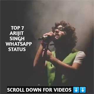 New Top 7 Arijit Singh WhatsApp Status Video