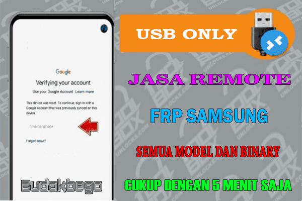 Jasa Remote FRP Samsung Semua Model dan Binary