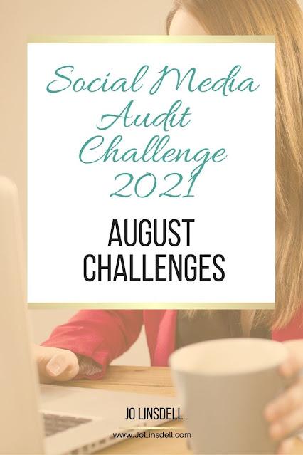 The Social Media Audit Challenge 2021 The August Challenges (LinkedIn)