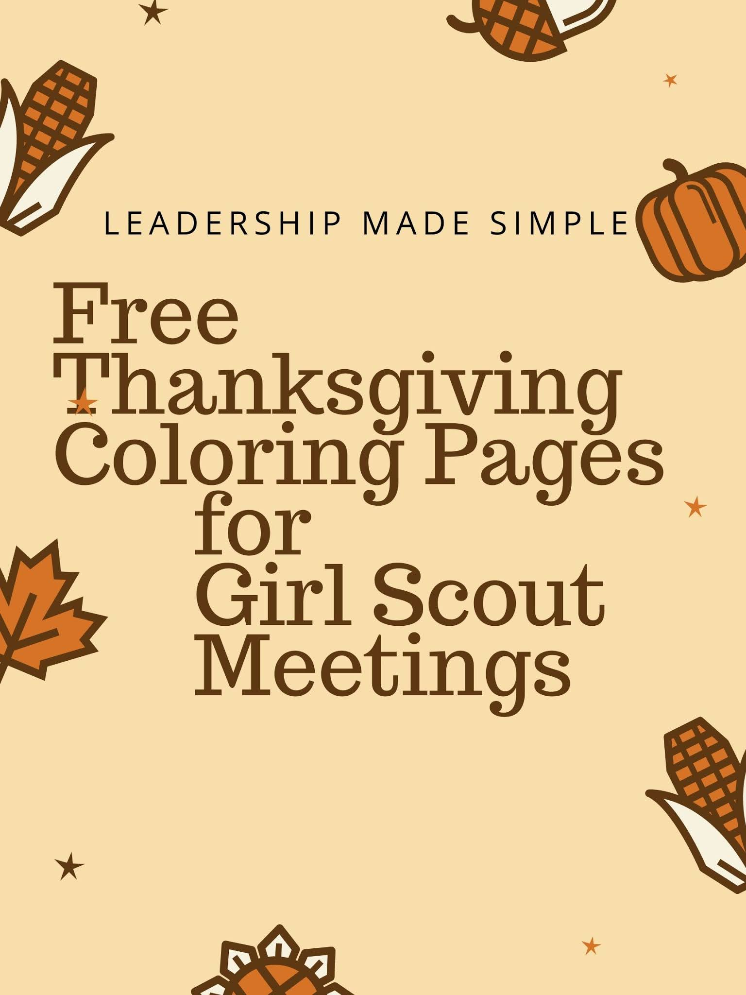 Daisy Troop Activities Free Thanksgiving Coloring Pages To Keep Your Troop Busy
