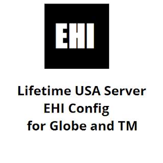 Lifetime USA Server EHI Config for Globe and TM