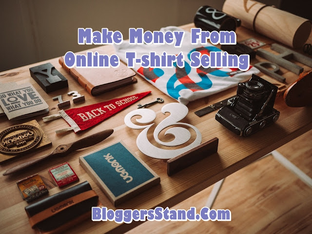 Make Money With Designing & Selling Shirts Online