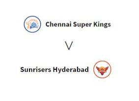 चेन्नई सुपर किंग्स मैच 6 बनाम सन राइज़र्स हैदराबाद