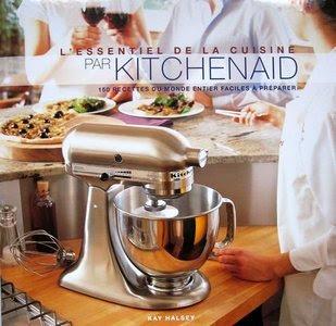 Télécharger Livre Gratuit L'essentiel de la cuisine par Kitchenaid 150 recettes du monde entier faciles à préparer pdf