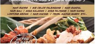 acara bulan maret 2018 Parade Masakan Nusantara – Eat and Eat Mal Kelapa Gading
