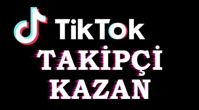 TİK TOK ORGANİK TAKİPCİ KAZANMA 2020
