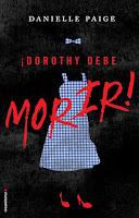 ¡Dorothy debe morir! 1, Danielle Paige