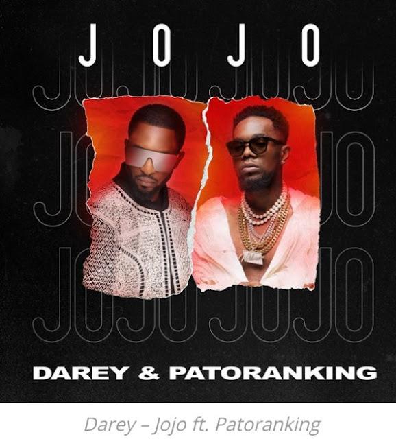 Darey – Jojo ft. Patoranking (Mp3 Download)