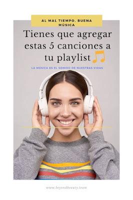 ➤ 5 canciones en Español para subir el ánimo
