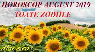 Horoscop august 2019  Toate zodiile