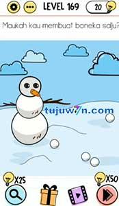 level 169 brain test jawaban membuat boneka salju maukah kamu?