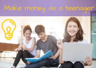 make money as a teenager, making money, make money online, earn online,